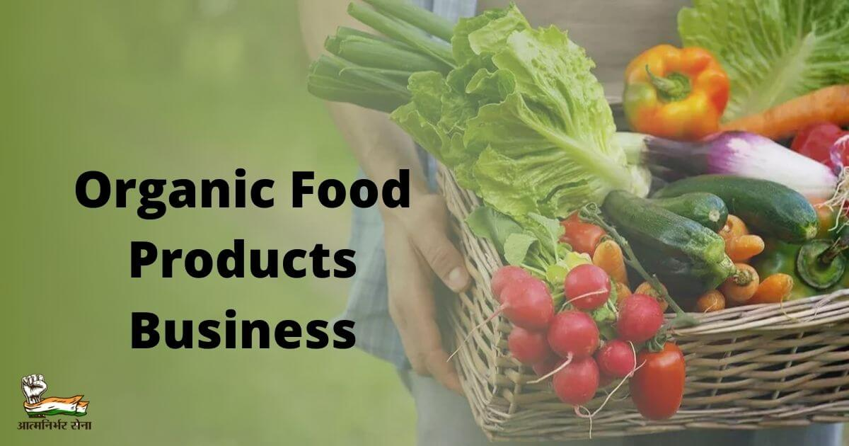 Organic Food Products Business in India