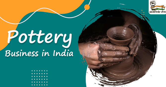 Starting Up A Pottery Business In India