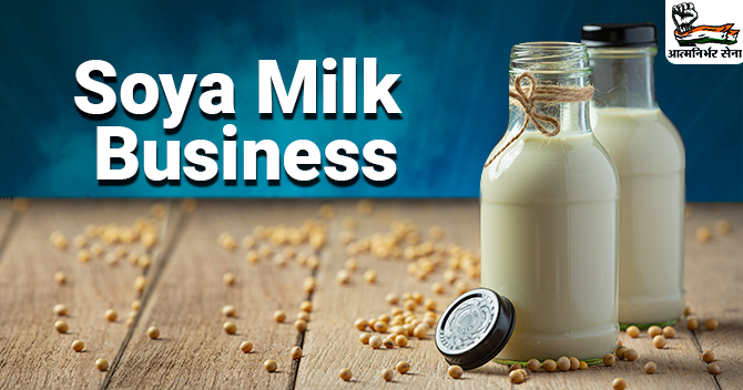 Soya Milk Business Plan in India: Checklists to Follow