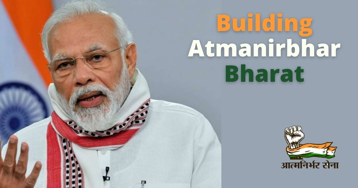 Building Atmanirbhar Bharat – Reviving Every Sphere of Indian Economy