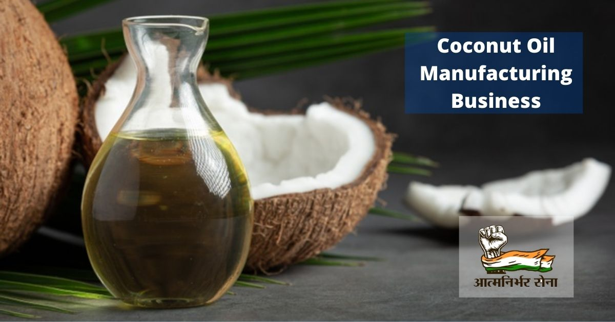 Coconut Oil Manufacturing Business in India – Emerging in a Big Way