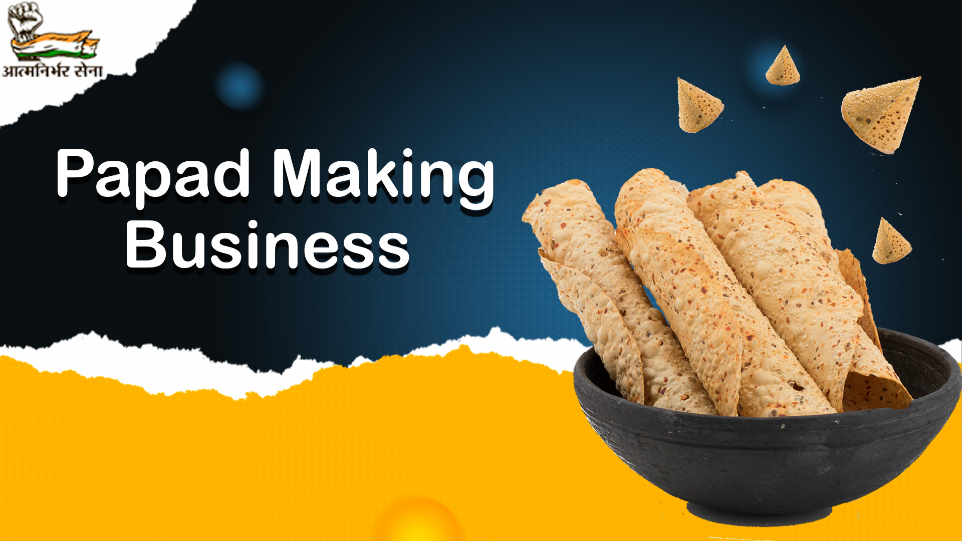 Everything you should know about Papad Making Business in India