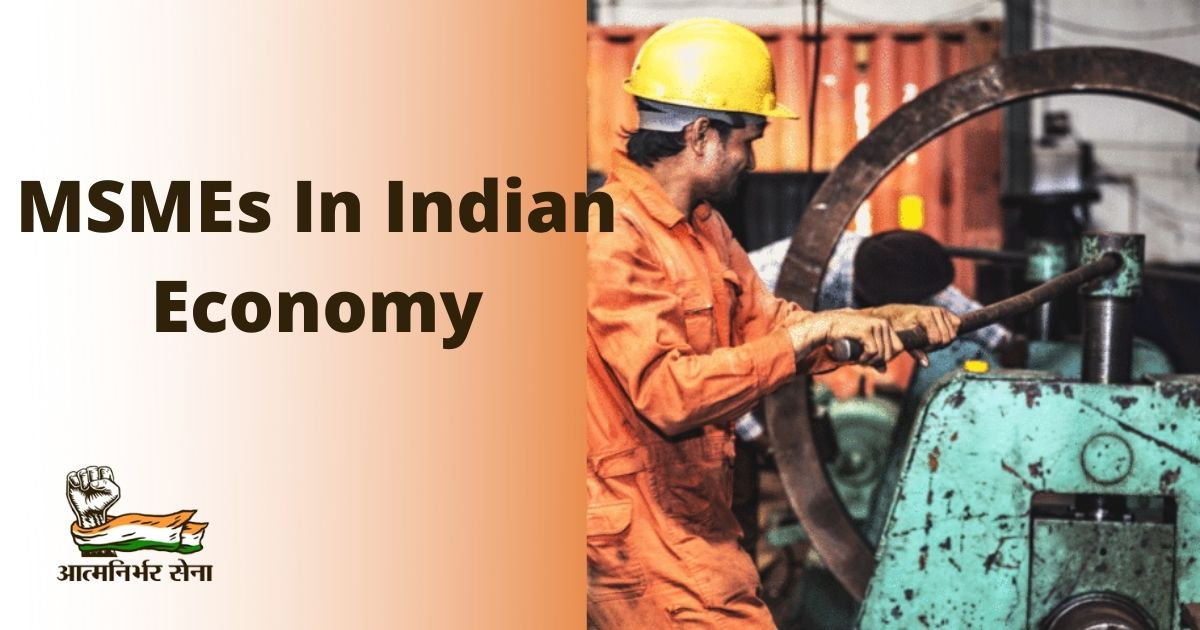 Role of MSMEs in Indian Economy Along with their Elements