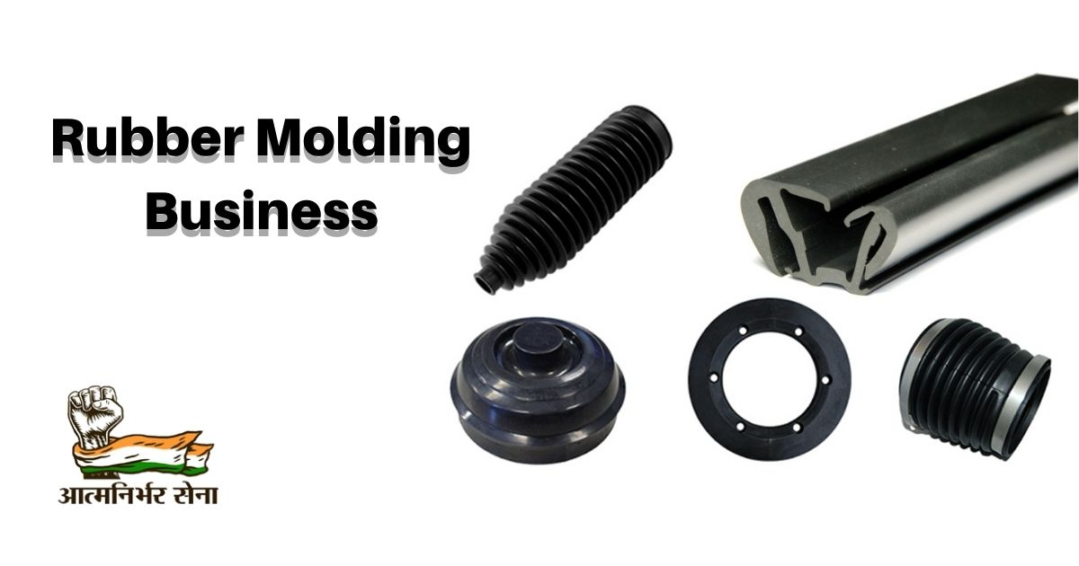 Rubber Molding Business in India – A Thriving Journey
