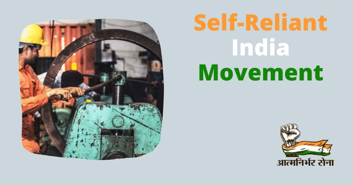Self-Reliant India Movement – Turning Crisis into Opportunity