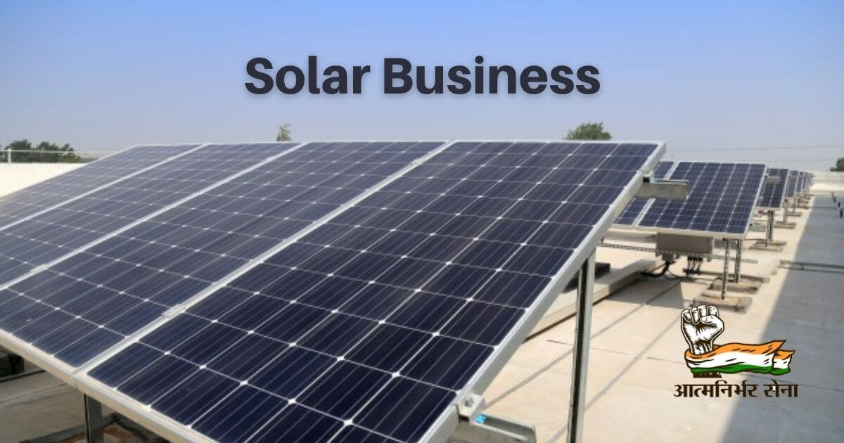 Solar Business in India – A Business of Endless Possibilities