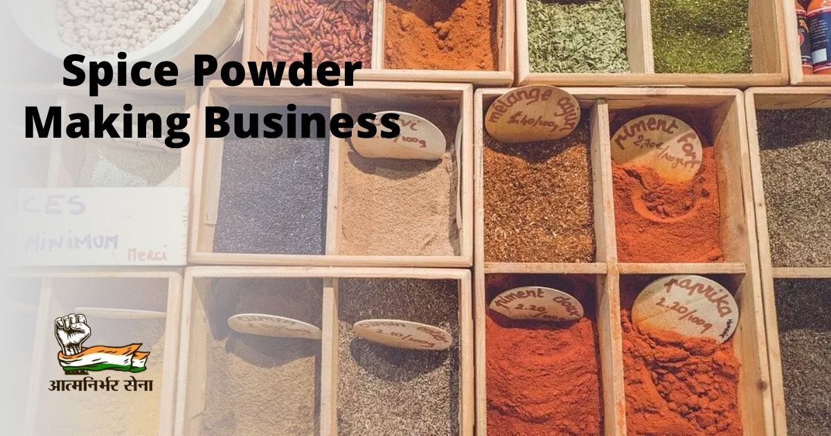 Spice Powder Making Business – Profitable Option in India