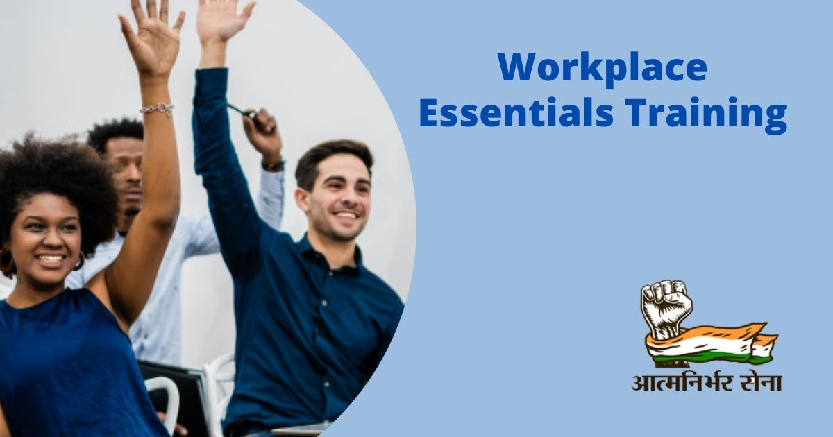Workplace Essentials Training – Ensuring Knowledge and Skills