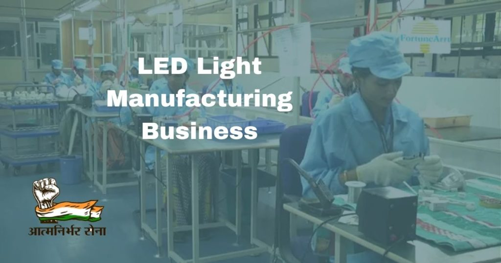 LED Light Manufacturing Business
