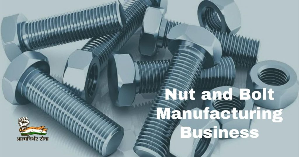 Nut and Bolt Manufacturing