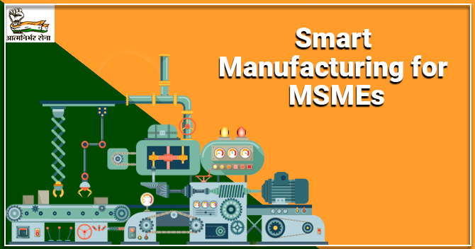 Smart Manufacturing for MSMEs