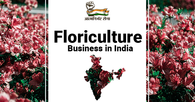 Floriculture Business in India: A Business of Spreading Bliss