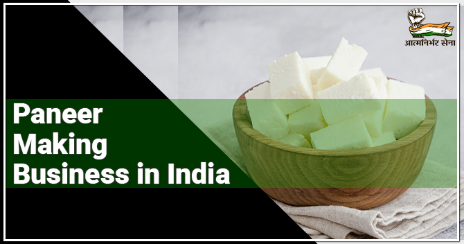 Paneer Making Business in India