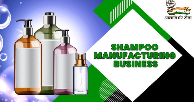 Shampoo Manufacturing Business- A Growing Business of Assured Success
