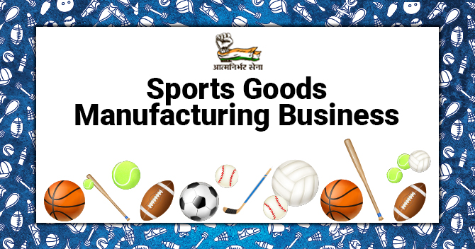 Sports Goods Manufacturing Business- An In-depth Analysis