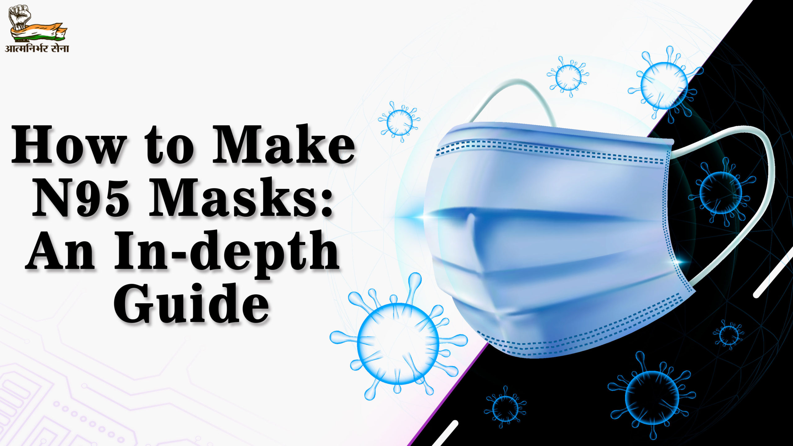How to make N95 Masks- An In-depth Guide to Follow