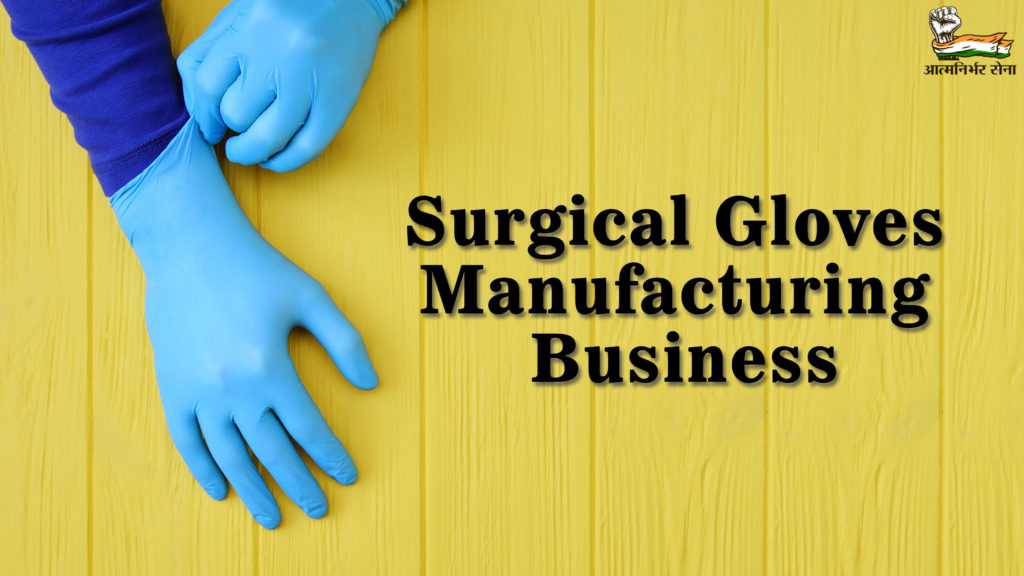 Surgical Gloves Manufacturing Business
