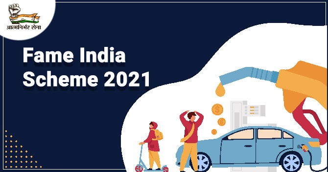Fame India Scheme 2021- Promoting Electric Vehicles