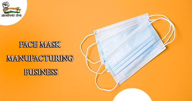 Face Mask Manufacturing Business- A Business in Soaring Need