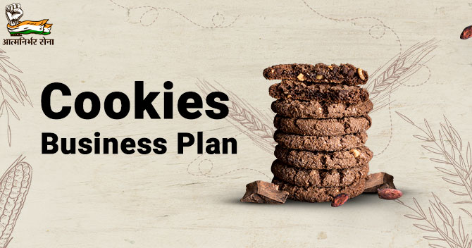 Cookies Business Plan- Your Simple and Reliable Guide