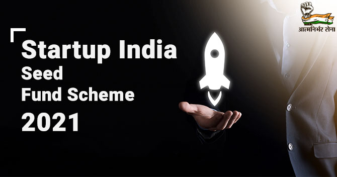 Startup India Seed Fund Scheme 2021: A Blanket Overview