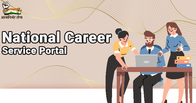 National Career Service Portal: Employment-friendly Platform in India